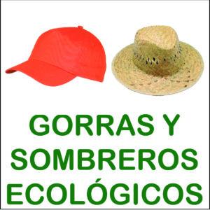 gorras y sombreros ecológicos