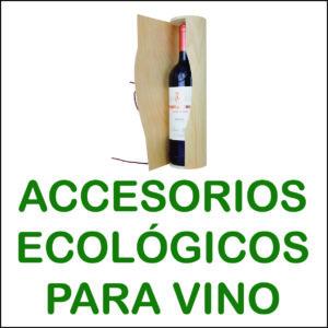 accesorios ecológicos vino